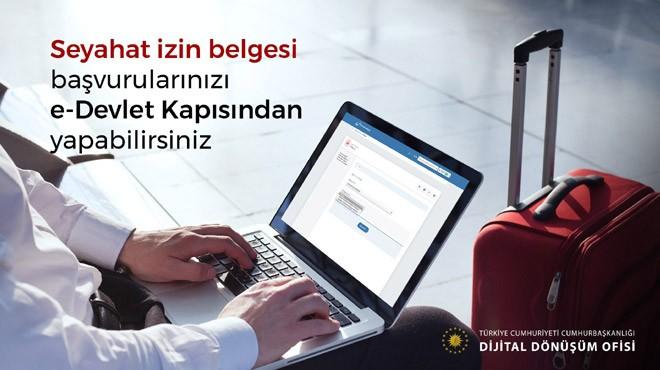 SEYAHAT İZİN BELGESİ E-DEVLET'TEN ALINABİLECEK